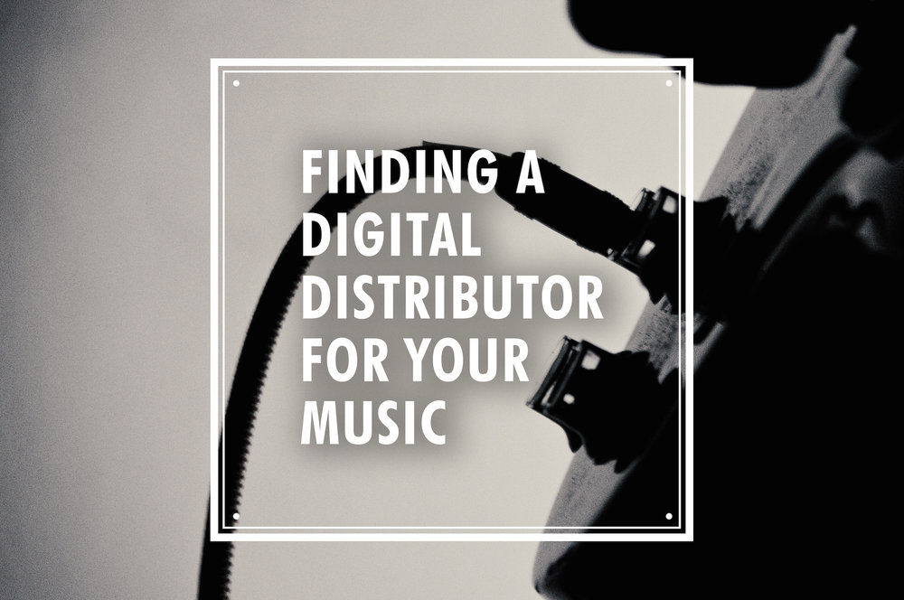 finding the right digital distributor