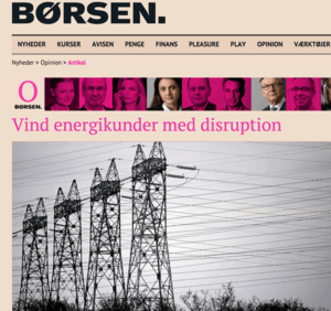 July, 2016: Feature article in Børsen   Article discussing why and how to disrupt the energy sector.    Read it      here