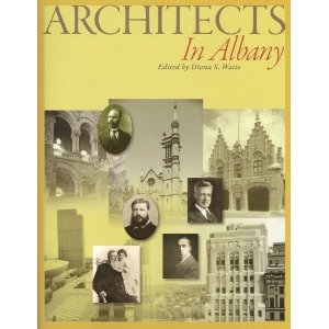 "Architects in Albany - $24.95 +tax   ""If all the buildings mentioned herein were still standing, Albany would be one of the architectural wonders of the Western world. That so much of quality and of historical interest remains--given the depredations of time and man--is a cause for celebration. Ongoing scholarly research had resulted in an up-to-date local classic. And as this compilation has been 30 years off and on in the making, it will most likely be the latest printed word for years to come.""   --Normas S. Rice, Director Emeritus, Albany Institute of History and Art"