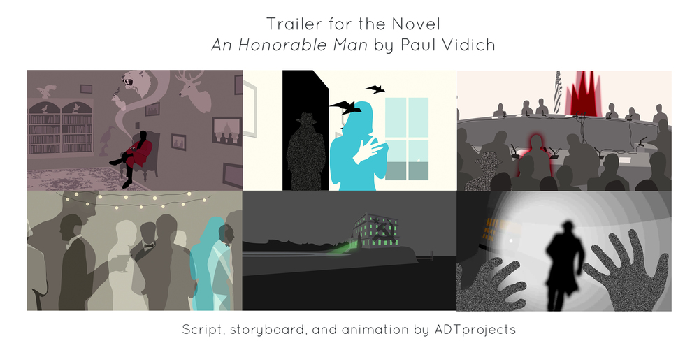 """Trailer for the novel """" An Honorable Man """", by  Paul Vidich ."""