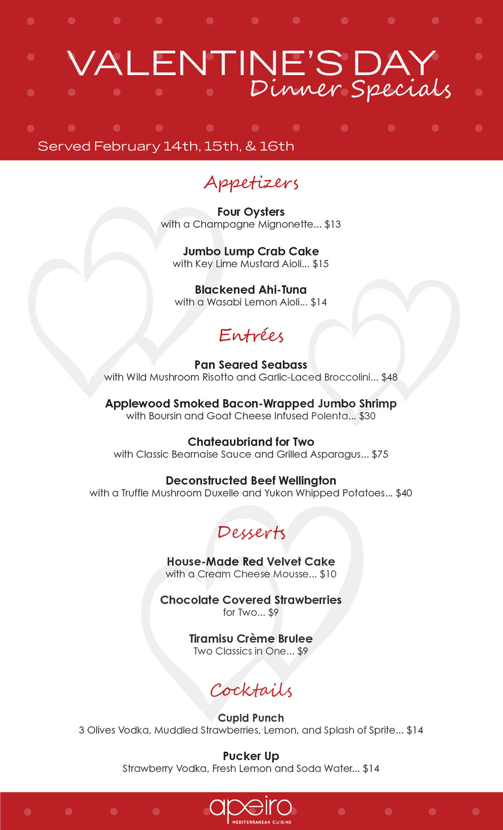 APEIRO MEDITERRANEAN CUISINE  - Valentine's Day Dinner Specials (Served February 14, 15 and 16)