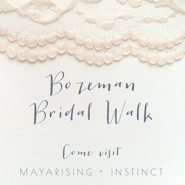 We're at the #bozeman #BridalWalk today from 11-4 and having a blast! Number 19 with @mayarising and @instinct.beauty. Come say hi!