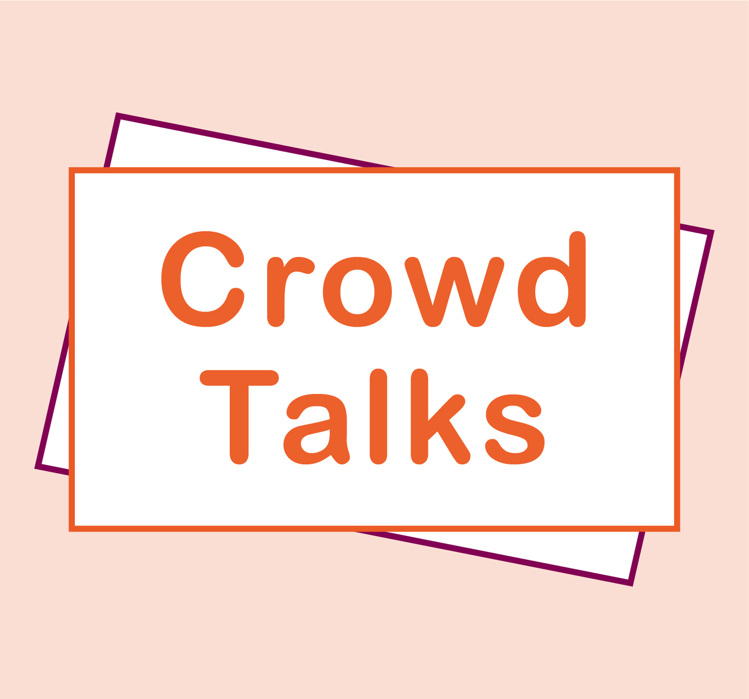 Crowd Talks