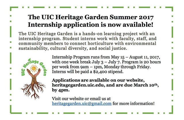 The UIC Heritage Garden summer 2017 internship application is now available!! Heritagegarden.uic.edu for more information! ☺🌻 #uic #uicheritagegarden #thisisuic