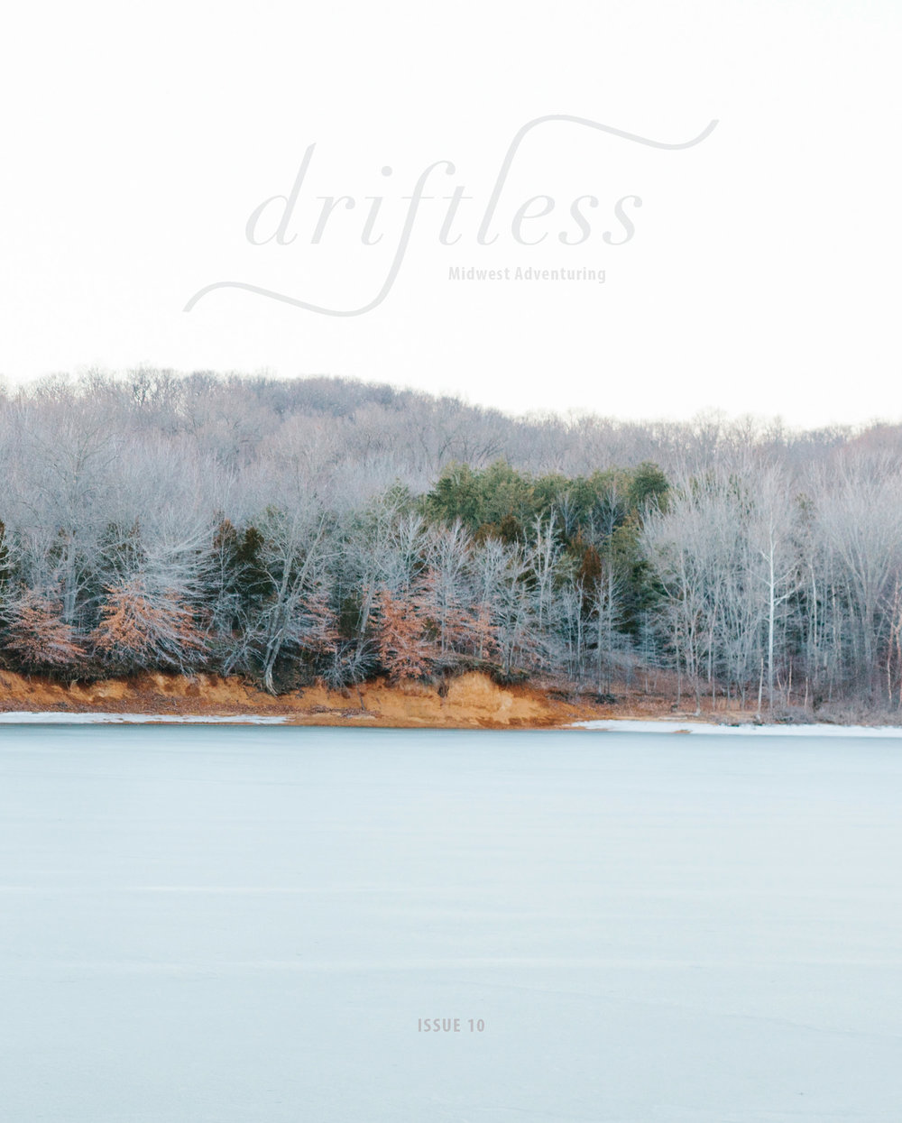 Driftless in an independent, submission-based magazine about food, art, and adventuring in the Midwest.