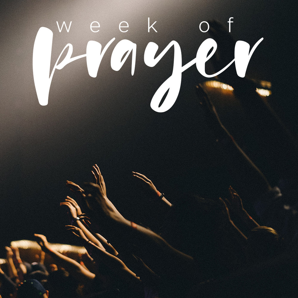 WEEK OF PRAYER The Lord's Prayer Jan 7, 2018 Study Guide