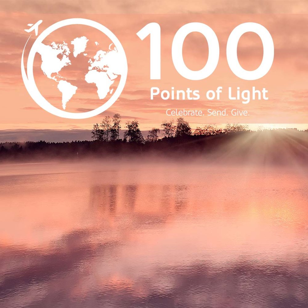 MISSIONS EMPHASIS 100 Points of Light Mar 4, 2018 Study Guide
