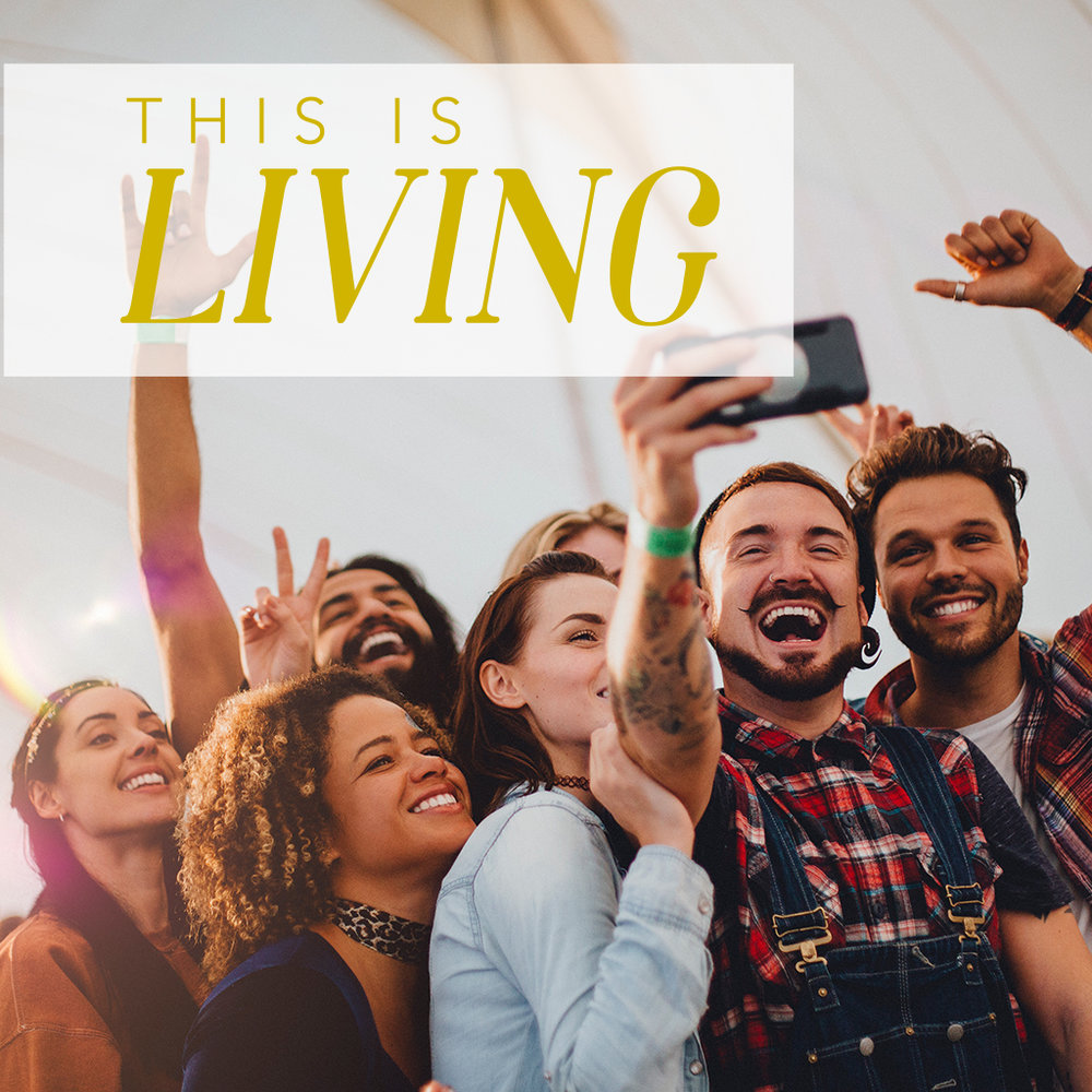 THIS IS LIVING- Buckle Up - We're In This Together. September 16, 2018 Study Guide