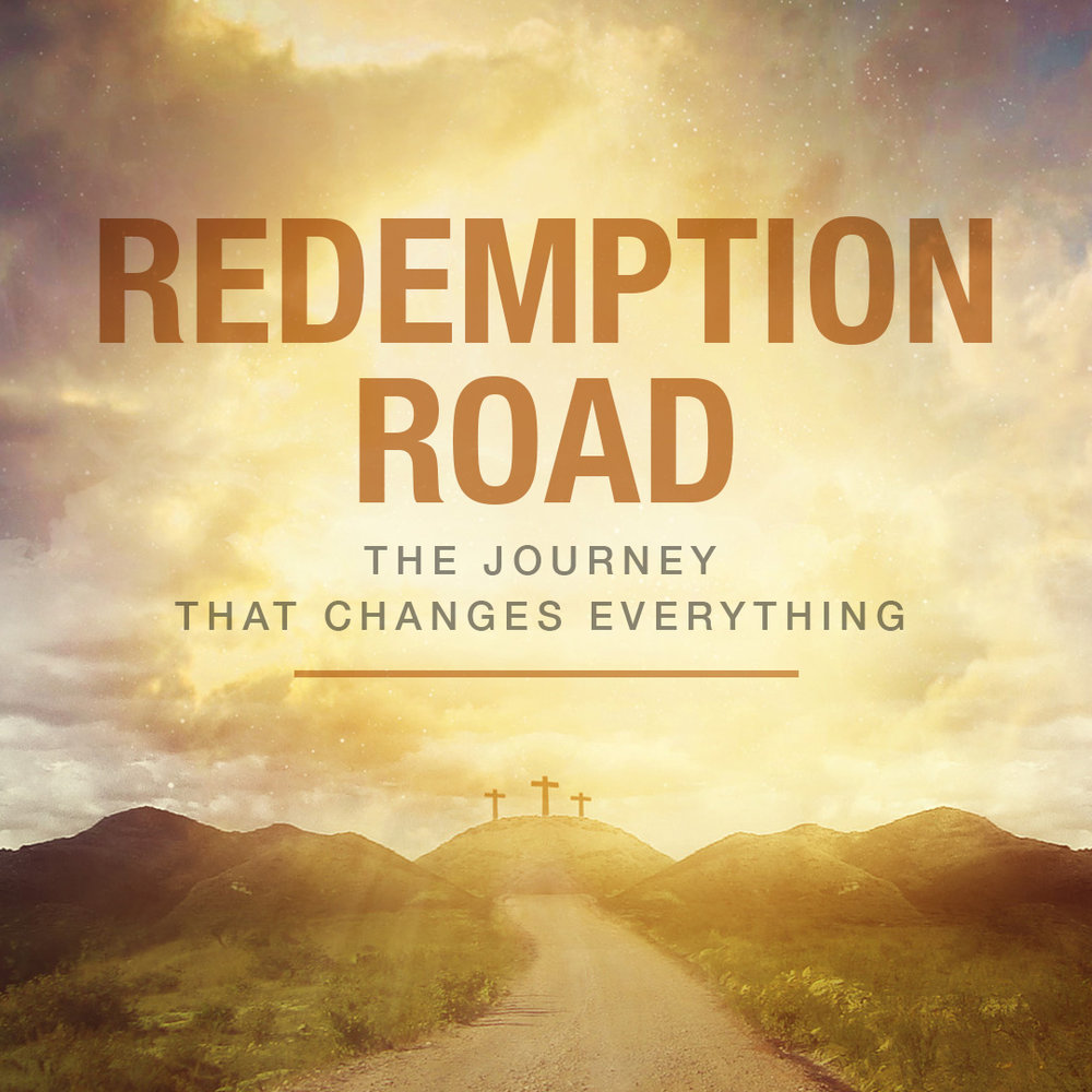 REDEMPTION ROAD: The Road to Jerusalem April 14, 2019 Study Guide