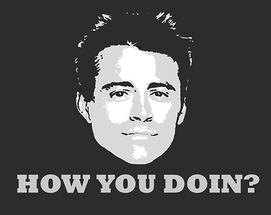 how u doin.jpg