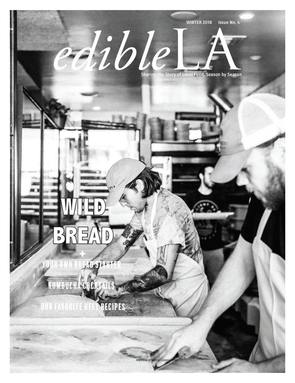 wild bread - Edible LA Issue 4, Winter 2018