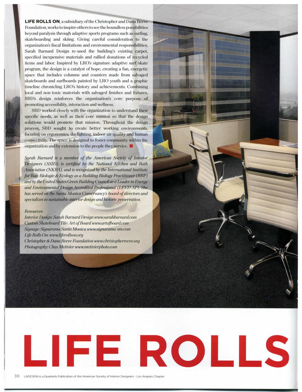 Burnett, Cindi.  Repurposed/Renewal. Life Rolls On.  LADESIGN Magazine. P30-31. June 2016.