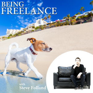 Being Freelance Podcast with Steve Folland