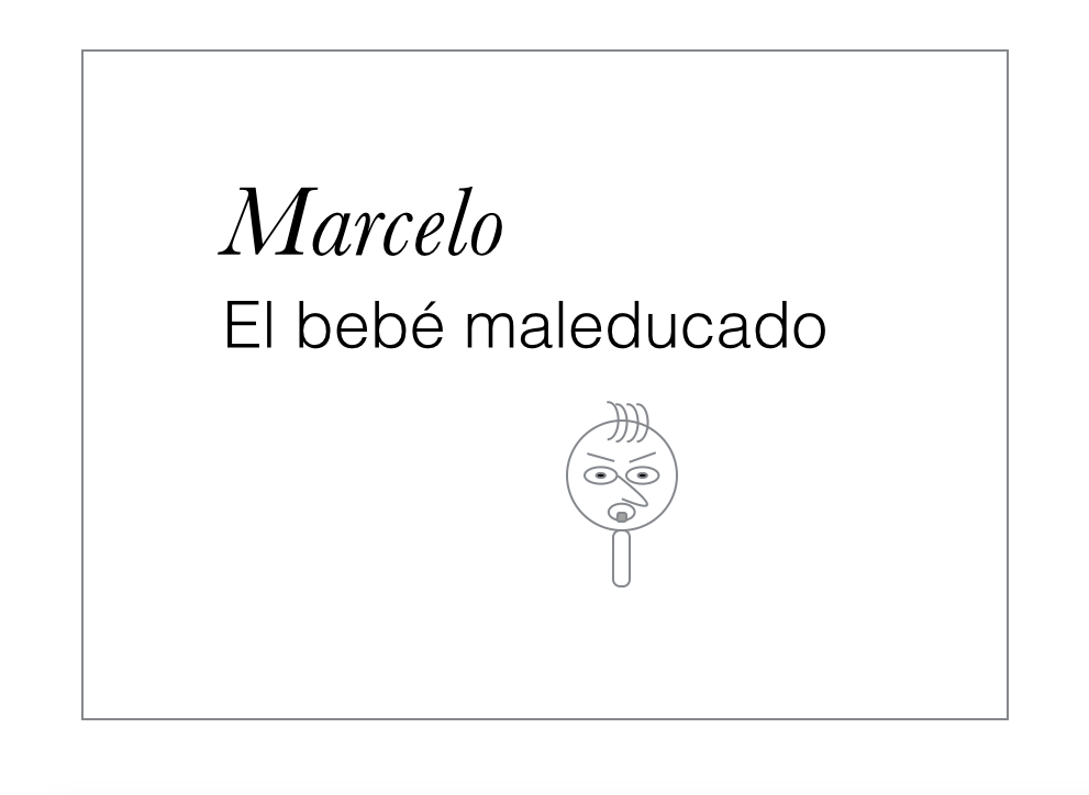 Read to Speak Spanish — Marcelo el bebé maleducado