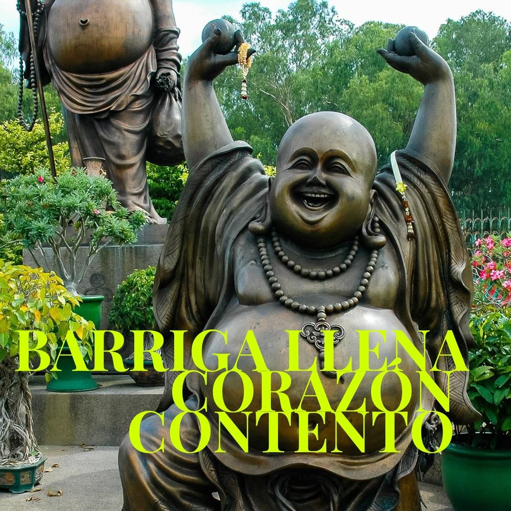 Read Spanish Phrases: barriga llena, corazón contento.