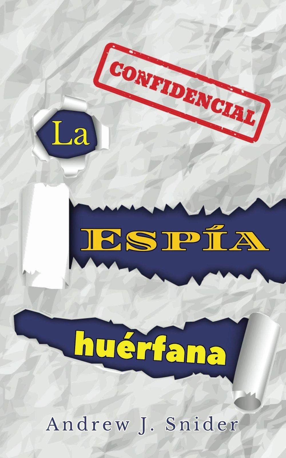 la espía huérfana - Spanish Novel