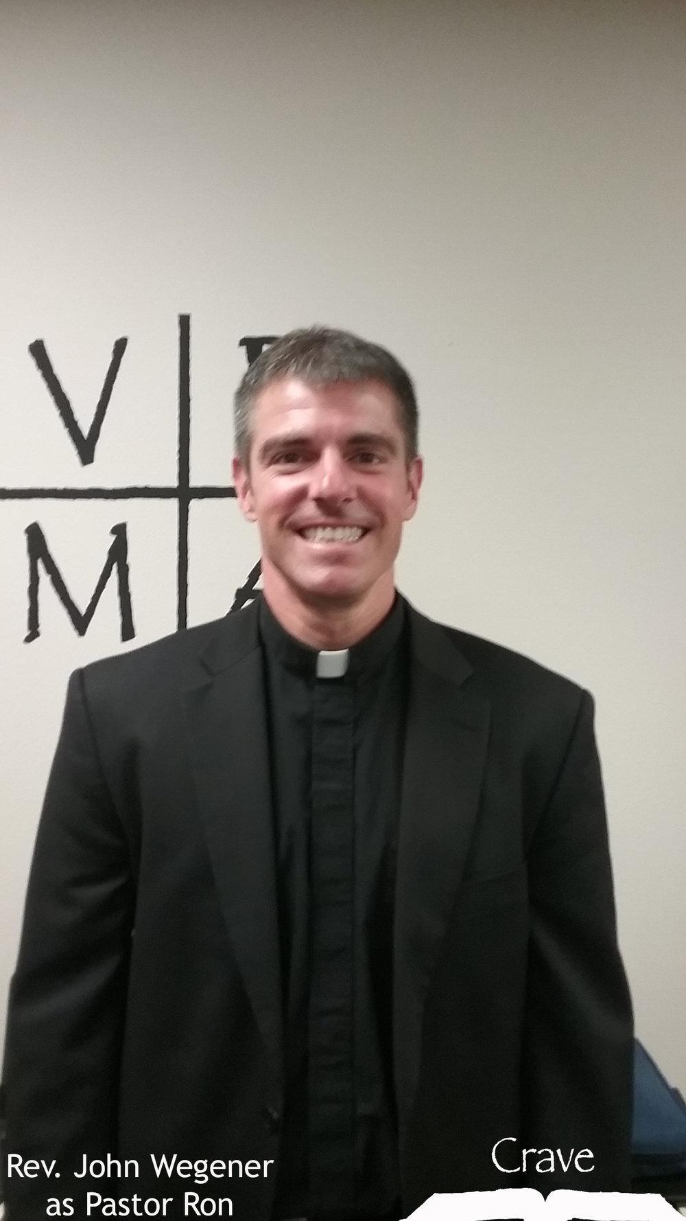 John Wegener - Pastor Ron