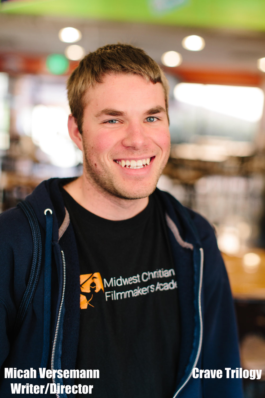 Micah Versemann - Writer/Director