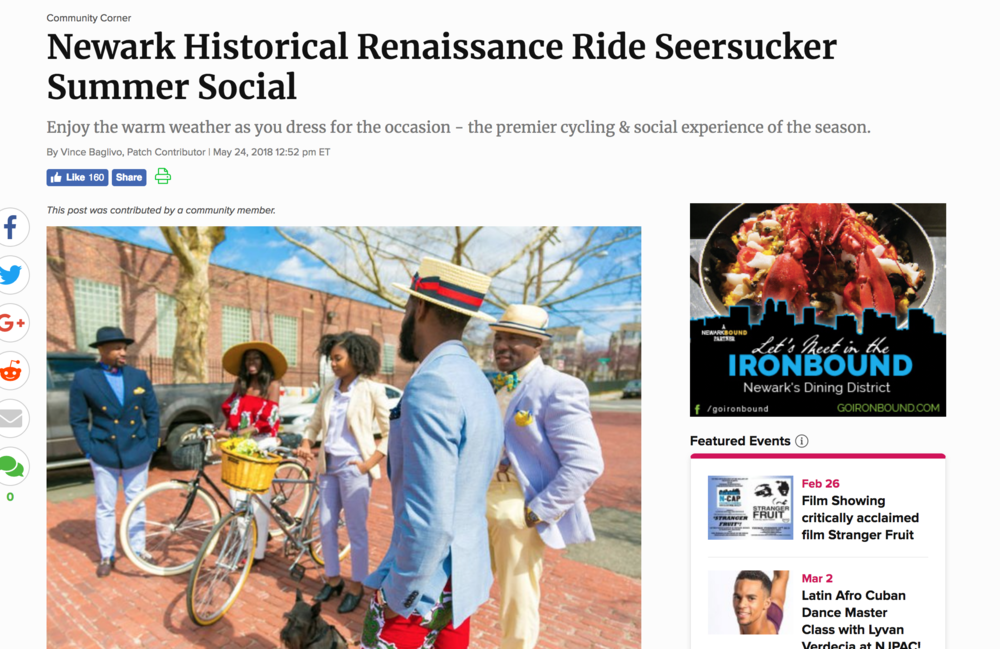 "Wear your finest seersucker, linens, hats and caps and prepare to pedal your way through Newark at the 2018 Newark Historical Renaissance Ride on Saturday, June 16th. Check-in begins at 9:00 a.m. in Newark's Washington Park (33 Washington Street). The ride begins at 10:00 a.m. Sponsors include the City of Newark, NCEDC and the South Ward SID.  Seersucker & Summer Linens are the seasonal fashion theme of the event celebrating cycling advocacy and the cultural and historic heritage of America's great urban cities. Be sure to bring your signature look. Best dressed Woman and Male recognition will be awarded to the riders with the most-on-point style.  As the Seersucker Summer Social Ride tour route comes to completion, riders will convene for an After Social at the Newark Public Library, the fifth and final stop of the tour, for a curated history of cycling culture and architecture. Participants are invited to be social, relax, enjoy light refreshments and live music. Merchandise will be available for registered riders.   The event is a passion project for the three partners who serve as visionaries and volunteers for the organization and its experiences.  ""Newark was probably the perfect city to start a Renaissance Ride,"" noted co-founder Hassan Abdus-Sabur. ""It is literally transforming right before our eyes, so we feel that now is the perfect point in time to merge the past with the present and create a social, sartorial, and a historical experience like no other.""  ""By making our beloved city the focal point and incorporating both historical and cultural aspects into the bike tour, we are seeking to dismantle long-standing, negative stereotypes regarding Newark and its residents,"" added photographer and co-founder Paul Chinnery. ""My goal is the same as my photo one - to change the narrative, one event or picture at a time.""  Stylish banners in the South Ward Special Improvement District (SID) highlighting the event will set the tone for a warm welcome. Ronice Bruce, the SID's Executive Director, said with the riders traveling through so much of the South Ward, including Weequahic Park, down Bergen Street, and on to Clinton Avenue for a stop at the Amphitheater before heading to the library, the event provided the perfect opportunity to link Newark's storied past with the growing buzz about its future.  ""Redevelopment is already taking place throughout the SID's Bergen Street, Lyons Avenue and Clinton Avenue corridors,"" Bruce added. ""We believe events like the Renaissance Ride are a great showcase for the positive changes taking place in the South Ward and other parts of the city.""  While Delanie West, who directs the team's creative and marketing efforts, is a semi-competitive triathlete in addition to a leisure rider, she says participants don't have to train for months to be a Renaissance Rider. ""You just have to be stylishly outfitted and remember your biking skills from when you were a kid,"" she concluded.  For more information, including sponsorship opportunities or to register, visit  https://www.historicalrenaissanceride.org/ . Don't have a bike? You can rent one through the website.  For more information about programs, services and opportunities to support and contribute to the efforts of the South Ward SID, email southwardsid@gmail.com. You can also follow news from the South Ward SID at  www.southwardsid.com  and  www.Facebook.com/SouthWardSID ."