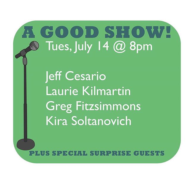 @FuckUHaiku co-creator (comic and Emmy-winning writer) Beth Sherman, has a new comedy night Tuesdays in LA! ------------------------------------------------------------ Tuesday, July 14th:  JEFF CESARIO GREG FITZSIMMONS LAURIE KILMARTIN KIRA SOLTANOVICH  8pm at @OpenSpaceLA 457 N. Fairfax Ave, 90036  Follow @AGoodShowLA for more info! Link to mailing list in profile.