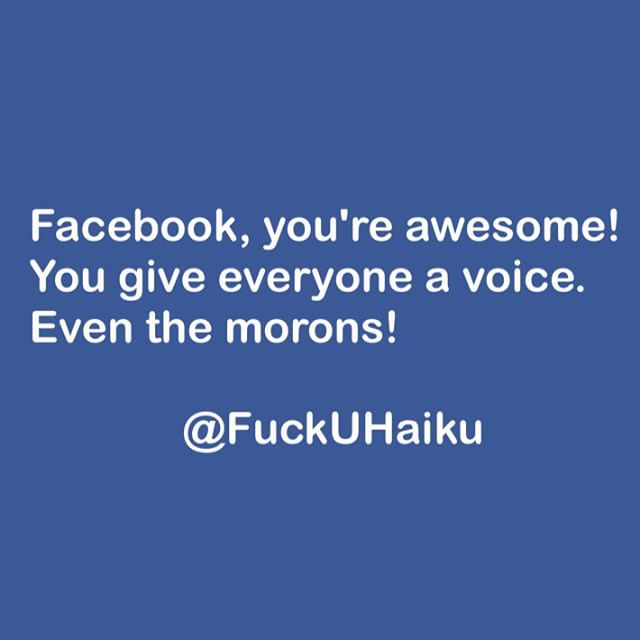 FuckUHaiku is passive aggressive poetry in 5-7-5 meter. If we amuse you, please follow and tag someone else who'd laugh. Also on Twitter as @FuckUHaiku. ----------------------------------------------------- #vegan # #foodblogger #foodie #raw #crossfit #healthyeating #cleanse #Facebook #like #post  #qotd #funny #wisdom #roflmao #yoga #fitness #humor #follow #superfood #fuckuhaiku #positive #SundayFunday #foodography #fitfam #eat #plantbased #veganfoodshare #eatclean #fitforlife