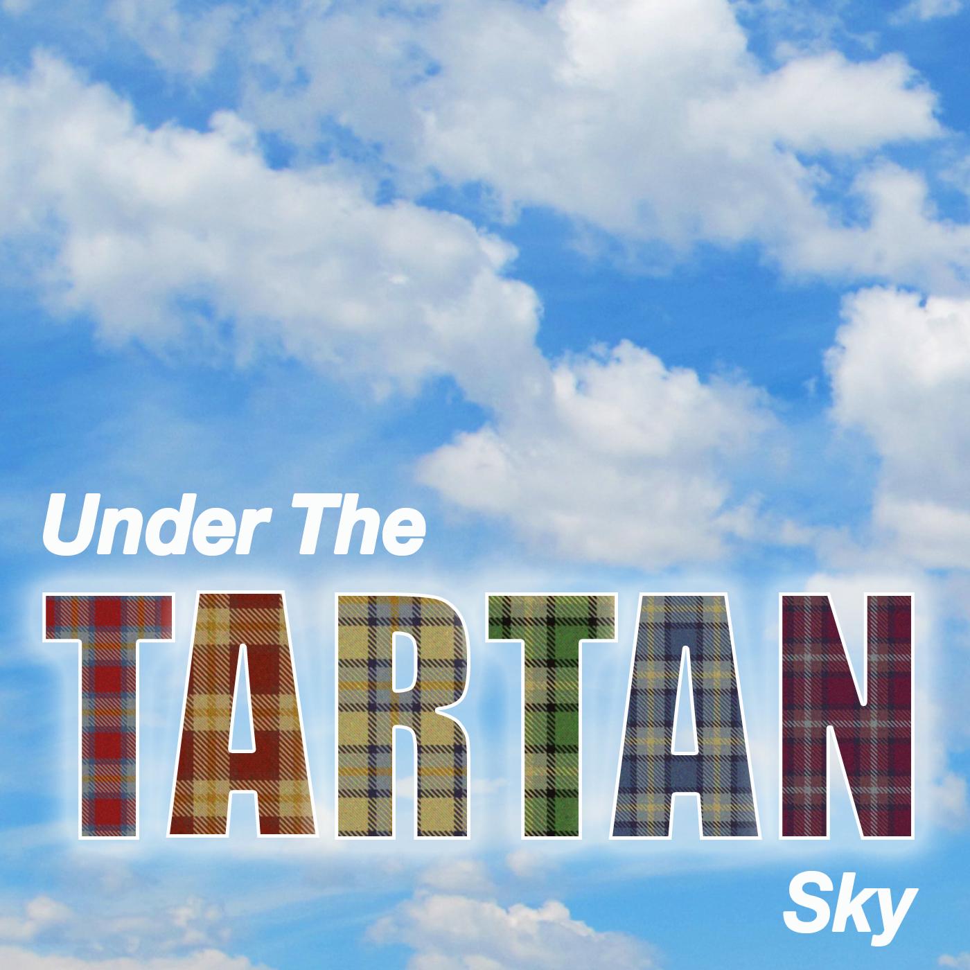 Episodes - Under The Tartan Sky