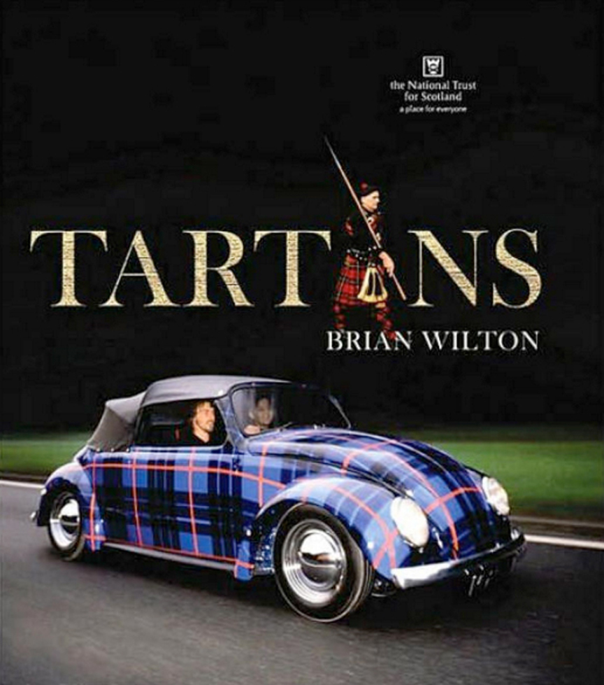 Tartan is a design, not a fabric, and can be applied to a variety of uses, including vinyl vehicle wraps, as evidenced by the cover of Wilton's definitive reference book on Tartans.