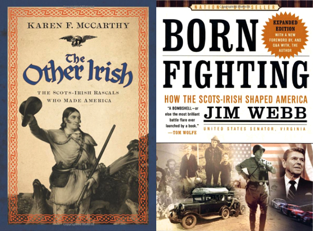 Two of many books written about the positive impact Scots and Scots-Irish immigrants and their descendants have had on American history.