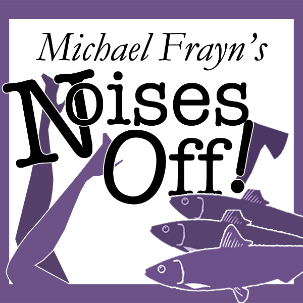 NOISES OFF<CLICK TO VIEW>
