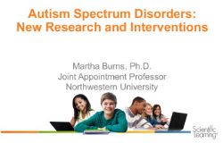 Autism Spectrum Disorders: New Research and Interventions