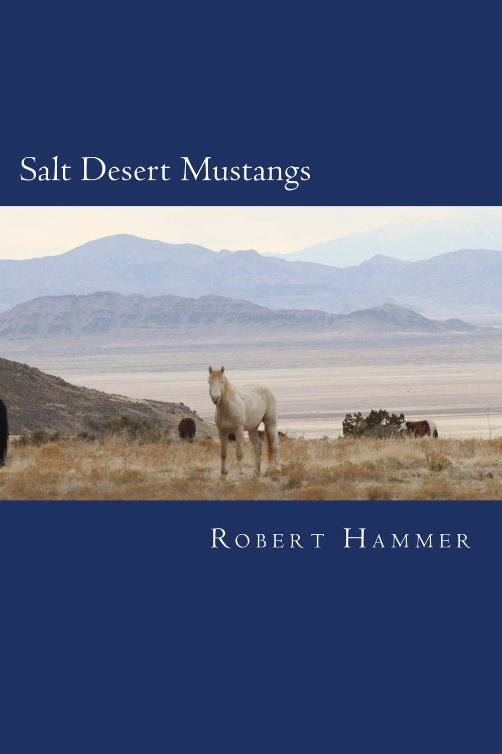 Available Now! - Salt Desert Mustangs: Discovering wild horses and historic trails in Tooele County, UtahWhat do Kit Carson, the Donner Party, Mark Twain, Dwight Eisenhower and the founder of the Indianapolis 500 have in common? They all tie into the history of the roads and trails crossing Tooele County, Utah. Explore the fascinating history of the region these magnificent horses continue to call home.80% of proceeds will be donated to the American Wild Horse Campaign. The remaining 20% will help keep this free web resource online.Click here to order your copy today!