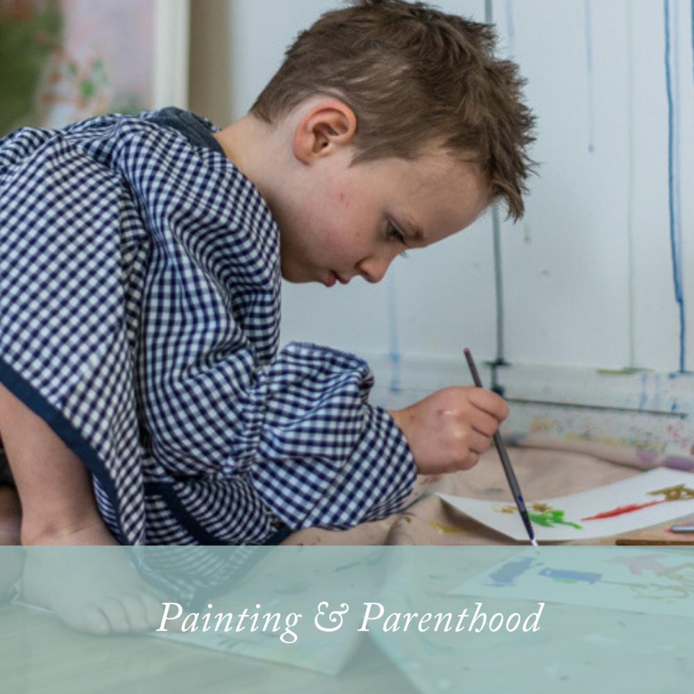 Painting & Parenthood