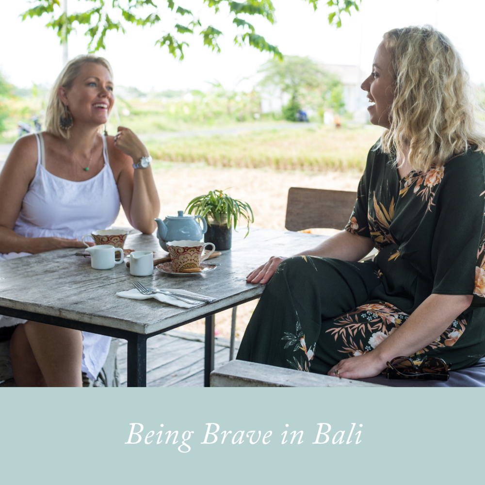 Being Brave in Bali