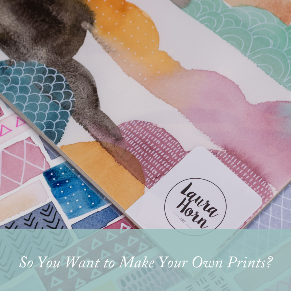 So You Want to Print Your Art?