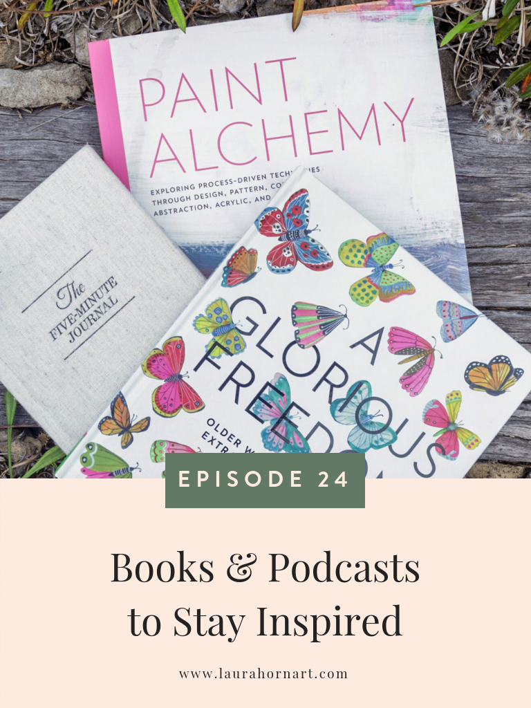 Books & Podcasts to Stay Inspired