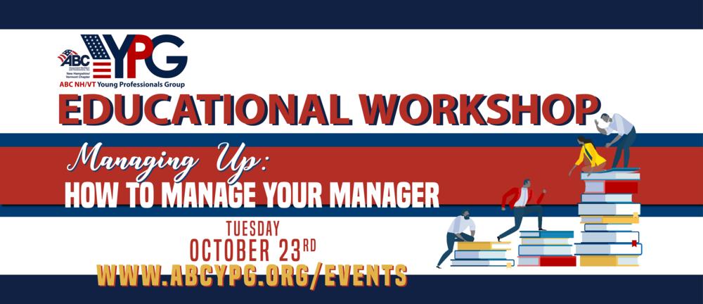 2018-10 Educational Workshop - Managing Up - Web Media.png
