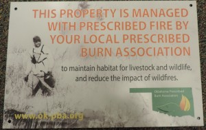 Oklahoma Prescribed Burn Association develops a sign to inform passersby about prescribed fire management.