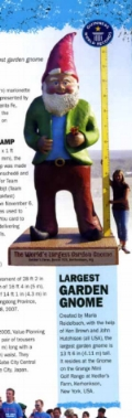 in 2008, we got a guinness world record for building the worlds largest garden gnome for kelder's Farm.! Click here for a pdf.