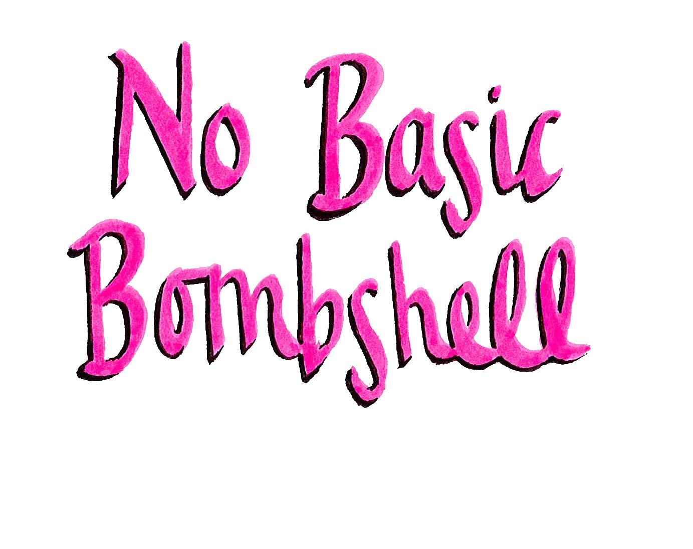 NO BASIC BOMBSHELL