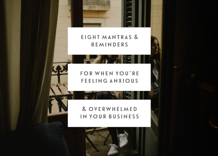 8 mantras & reminders for when you're felling anxious & overwhelmed in your business - jen carrington  - One of my closest friends Jen popped up this awesome post a couple of weeks ago now. And it's something I've found myself going back to again and again. I am not a natural business owner that's for sure, it's something that I find so difficult at times so this post is such a beautiful reminder of what to do when I do feel like that.