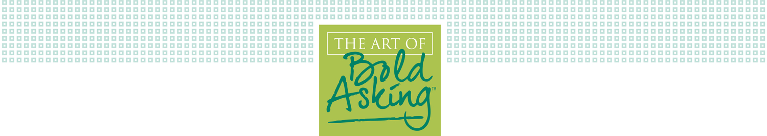 Art of Bold Asking