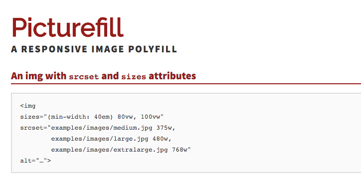 Picturefill Responsive Image Polyfill