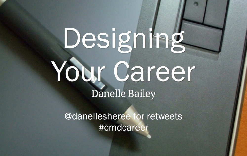 danellebailey.com/designingyourcareer