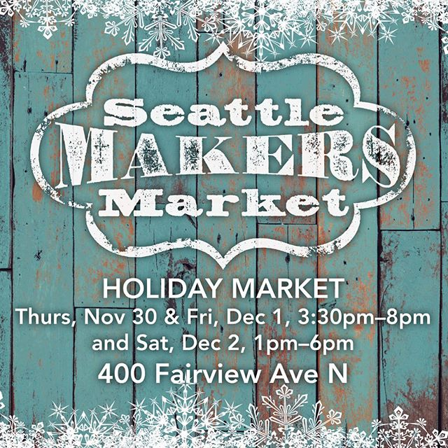 Happening soon! #handmadeinseattle #400fairview #pnwartists #shopping #shoplocal #southlakeunion #popup #holiday