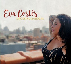 Eva Cortes - Crossing Borders