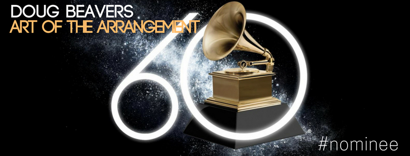 Ladies and gentlemen – I'm thrilled to tell you that  Art of the Arrangement  has been nominated for the  60th Annual Grammy Awards . I'm stunned, elated, and in disbelief, all at the same time. Keep checking right here for news on this special life achievement for yours truly.  As always - thank you for your support folks. It means the world to me. –Doug