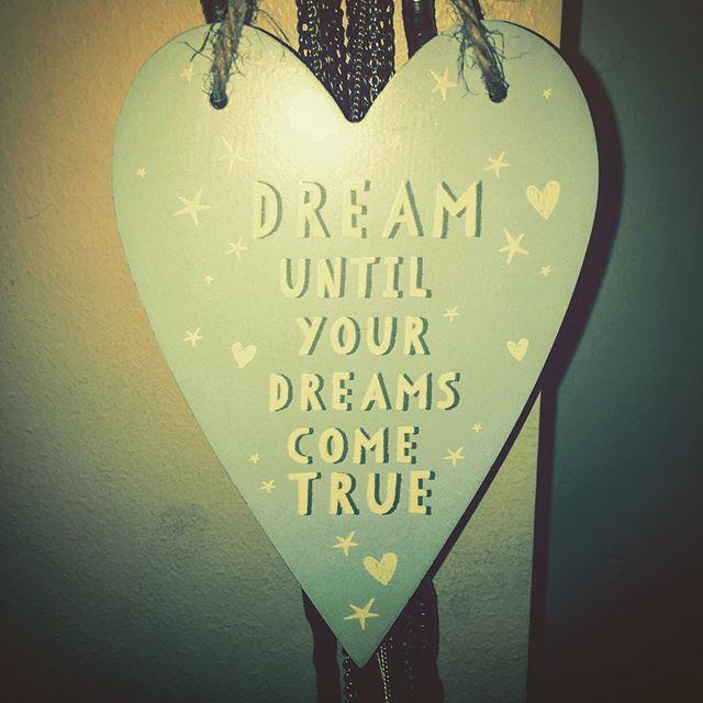 Dream until your dreams come true ✨ #dream #dreams #dreamscometrue #moto #dreaming #lovely