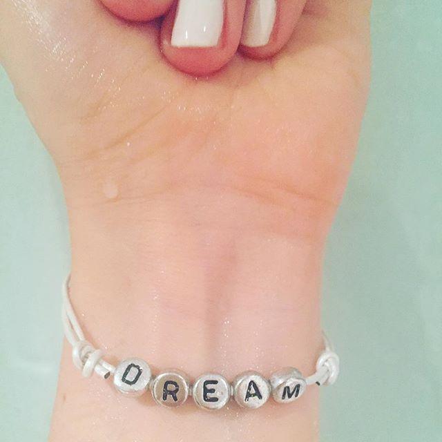 Dream. Dream big!  #dream #bracelet #white #essie #marshmallow #merch #bandmerch #personalised #dreams