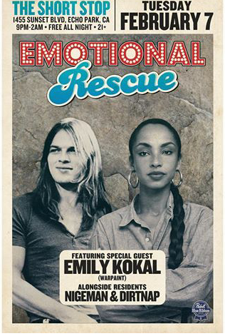 Emotional Rescue The Short Stop Echo Park Ca Feb 8th