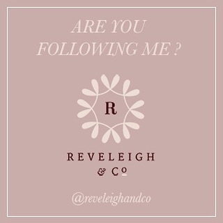 Make sure you are following me at my new home @reveleighandco !